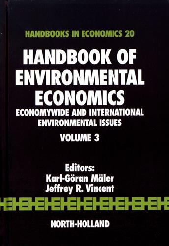 Handbook of Environmental Economics: Economywide and International Environmental Issues (Volume 3) (Handbook of Environmental Economics, Volume 3)