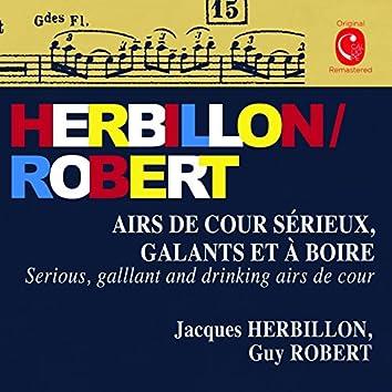 Herbillon & Robert: Airs de cour sérieux, galants et à boire