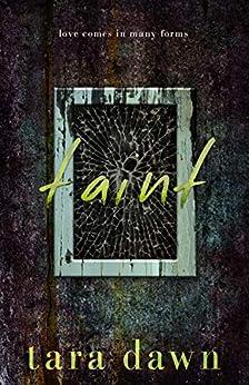 TAINT (The Snap Trilogy Book 2) by [Tara Dawn]
