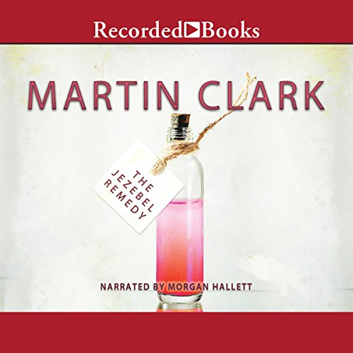 The Jezebel Remedy Audiobook By Martin Clark cover art