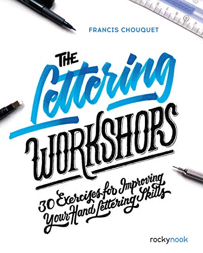The Lettering Workshops: 30 Exercises for Improving Your Hand Lettering Skills (English Edition)