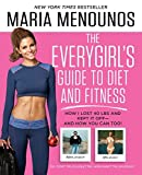 [The Everygirl Diet] [By: Menounos, Maria] [June, 2014]