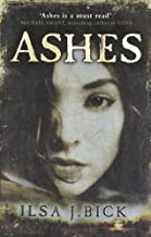 Ashes (The First Book in the Ashes Trilogy) by Ilsa J. Bick (2011-09-29)
