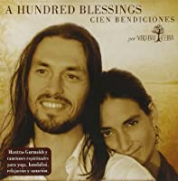 A Hundred Blessings (Cien Bendiciones)