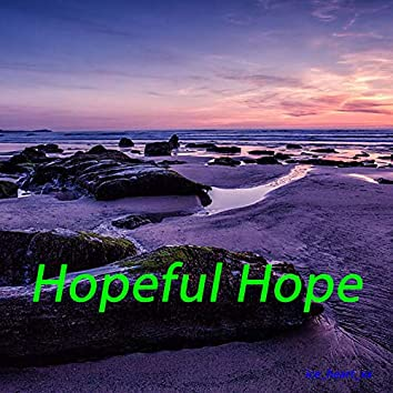 Hopeful Hope