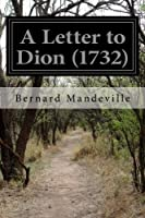 A Letter to Dion 1732