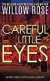 Careful little eyes (Mary Mills Mystery) (Volume 4)