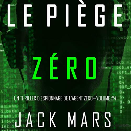 Page de couverture de Le Piège Zéro [Trapping Zero]