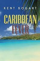 Caribbean Fever 1496158938 Book Cover