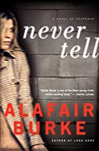 Never Tell: A Novel of Suspense (Ellie Hatcher Book 4)
