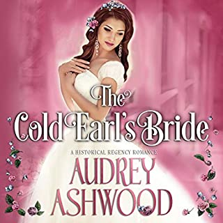 The Cold Earl's Bride: A Historical Regency Romance audiobook cover art