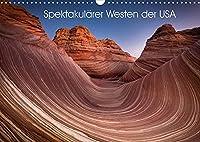 Spektakulaerer Westen der USA (Wandkalender 2022 DIN A3 quer): Ein USA-Kalender der einige andere High-Lights setzt als der gaengige Reisefuehrer. (Monatskalender, 14 Seiten )