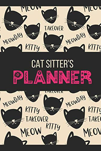 Cat Sitter Planner: Handy Blank Undated Daily Organizer Gift for Pet Sitter -Pink