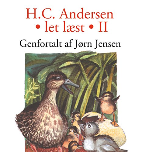 Let læst 2                   By:                                                                                                                                 H. C. Andersen,                                                                                        Jørn Jensen                               Narrated by:                                                                                                                                 Dianna Vangsaa,                                                                                        Per Lykke Hansen                      Length: 1 hr and 11 mins     Not rated yet     Overall 0.0
