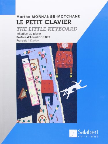 Le petit clavier (Nouvelle version) - Piano