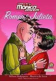 Turma da Mônica Jovem Romeu e Julieta: 04