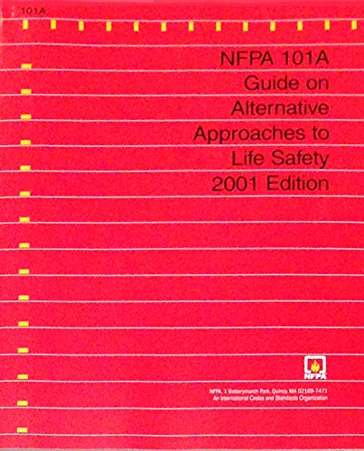 Nfpa 101a Guide on Alternative Approaches to Life Safety: 2001 Edition