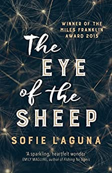 The Eye of the Sheep by [Sofie Laguna]