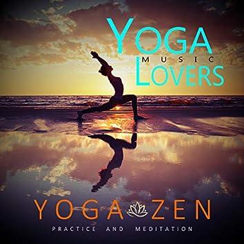 Yoga Zen - Practice And Meditation
