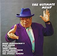 The Ultimate Melly by GEORGE MELLY (2007-10-23)