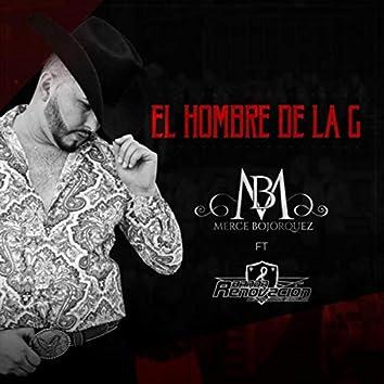 El Hombre de la G (En Vivo) [feat. Banda Renovacion]