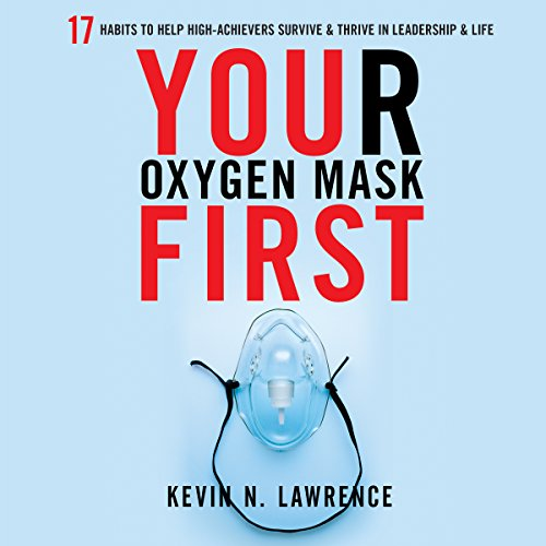 Your Oxygen Mask First audiobook cover art
