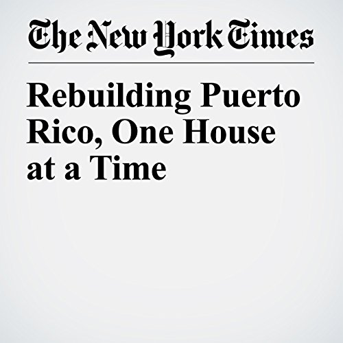 Rebuilding Puerto Rico, One House at a Time copertina