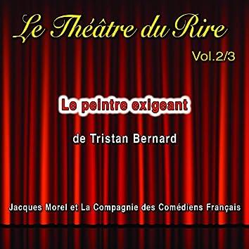 Le théâtre du rire, Vol. 2: Le peintre exigeant