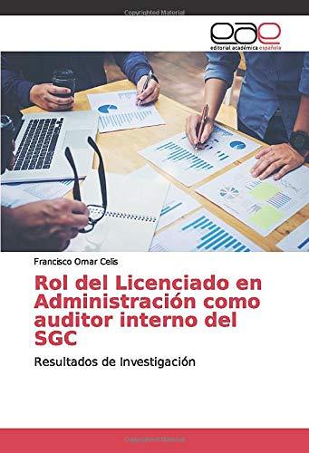 Rol del Licenciado en Administración como auditor interno del SGC: Resultados de Investigación