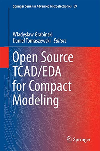 [画像:Open Source TCAD/EDA for Compact Modeling (Springer Series in Advanced Microelectronics (59))]