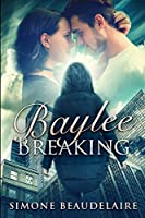 Baylee Breaking