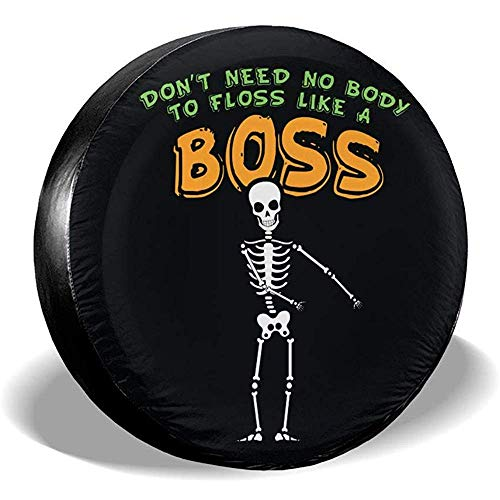 Don & Acirc; & Euro; t Need No Body to Floss Like A Boss Grappige tandzijde Skeleton Pun Set reservebanden voor banden, universeel