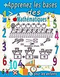 Apprenez les bases des mathématiques pour les enfants: Amusez-vous avec le traçage numérique, la coloration, l'addition, la soustraction, les signes, ... exemples, fractions, formes 3D et exercices.