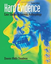 Hard Evidence: Case Studies in Forensic Anthropology by Steadman, Dawnie Wolfe(December 23, 2008) Paperback