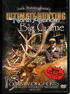 Jack Brittingham's Ultimate Hunting for North American Big Game III by Briar Lakes Productions