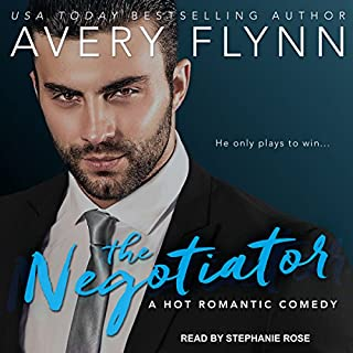 The Negotiator                   Written by:                                                                                                                                 Avery Flynn                               Narrated by:                                                                                                                                 Stephanie Rose                      Length: 7 hrs and 55 mins     1 rating     Overall 4.0