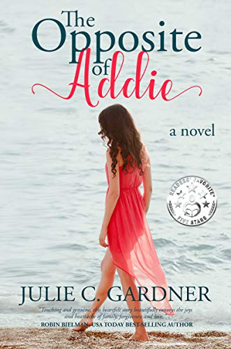 The Opposite of Addie by Gardner, Julie C.