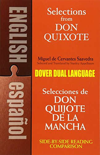 Selections from Don Quixote: A Dual-Language Book (Dover Dual Language Spanish)