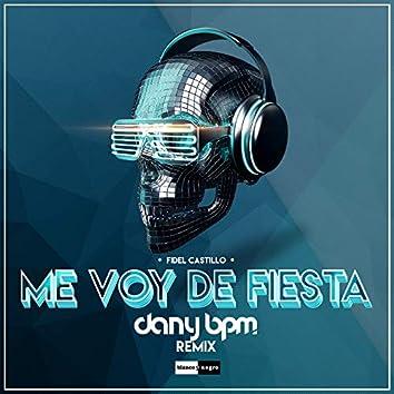 Me Voy De Fiesta! (Dany BPM Remix)