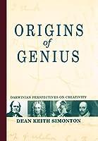 Origins of Genius: Darwinian Perspectives on Creativity