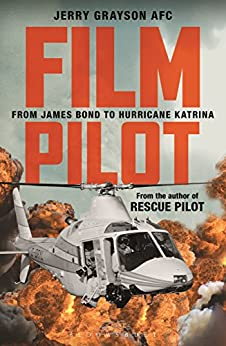 Film Pilot: From James Bond to Hurricane Katrina by [Jerry Grayson]