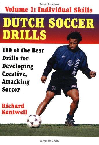 Dutch Soccer Drills Vol. 1: Individual Skills