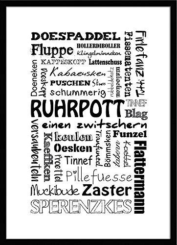 artissimo, Spruch-Bild gerahmt, 51x71cm, PE6038-ER, Ruhrpott-Sprache, Bild, Wandbild mit Spruch, Spruch-Poster mit Rahmen, Geschenk-Idee, Plakat, Kunst-Druck, Typographie, Text, Ruhrgebiet