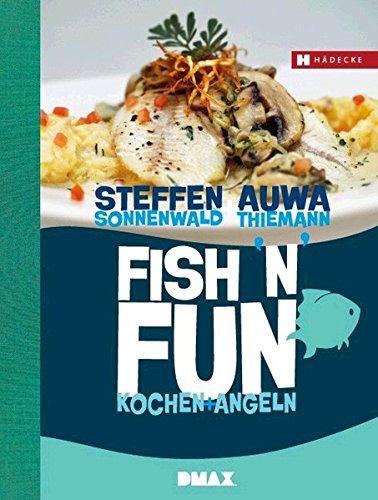 Fish'n'Fun: Kochen + Angeln