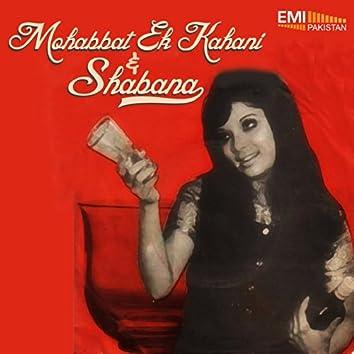 Mohabbat Ek Kahani / Shabana