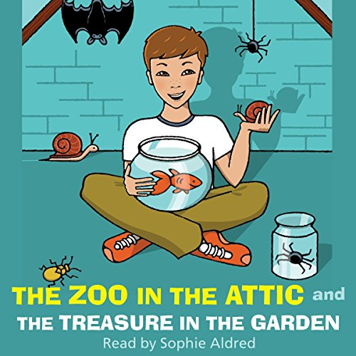 The Zoo in the Attic & The Treasure in the Garden audiobook cover art