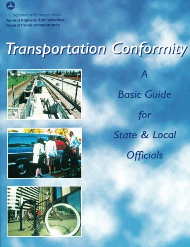 Transportation Conformity: A Basic Guide for State and Local Officials