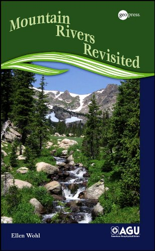 Mountain Rivers Revisited (Water Resources Monograph Book 19) (English Edition)