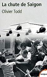 La chute de Saigon d'Olivier TODD