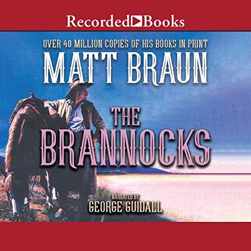 The Brannocks Audiobook By Matt Braun cover art